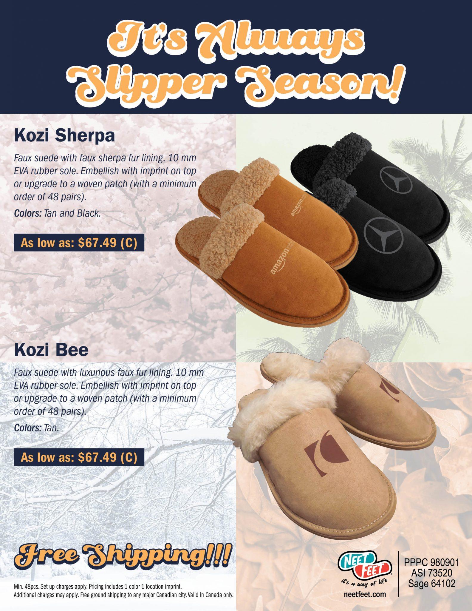 It's Always Slipper Season!